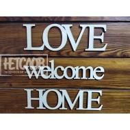 Home, welcome, love. Набор 3 слова.