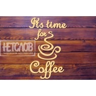 Its time for coffee
