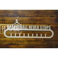 "Медальница  ""Basketball never stops"""