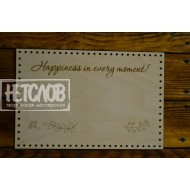 """Панно с надписью """"Happiness in every moment!"""""""